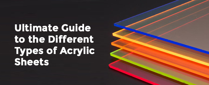Types of Acrylic Sheets