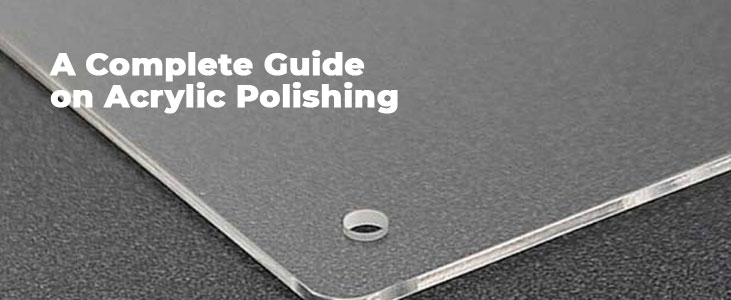 How to Polish Acrylic