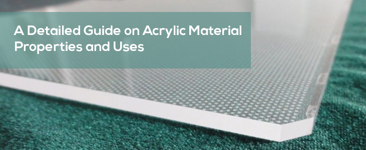 What is Acrylic Material