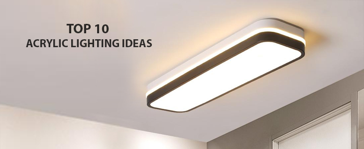 Top-10-Acrylic-Lighting-Ideas - Pleasant Acrylic