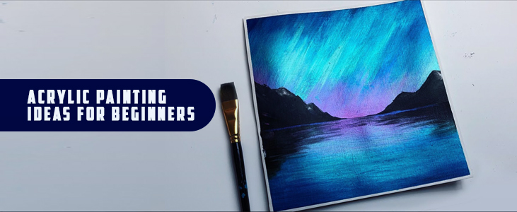 Acrylic Painting Ideas for Beginners - Pleasant Plastic